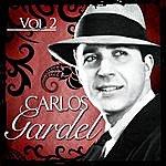 Carlos Gardel Carlos Gardel. Vol. 2