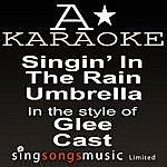 A Glee Cast - Singin' In The Rain / Umbrella (Karaoke Audio Version)