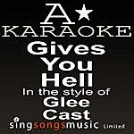 A Glee Cast - Gives You Hell (Karaoke Audio Version)