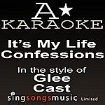 A Glee Cast - It's My Life / Confessions (Karaoke Audio Version)
