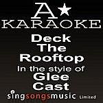 A Glee Cast - Deck The Rooftop (Karaoke Audio Version)