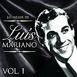 Luis Mariano Lo Mejor De Luís Mariano. Vol. 1