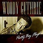 Woody Guthrie Pretty Boy Floyd