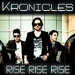 Kronicles Rise Rise Rise - Single