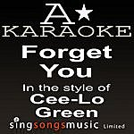 A Cee-Lo Green - Forget You (Karaoke Audio Version)