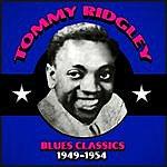Tommy Ridgley Blues Classics 1949-1954