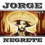 Jorge Negrete Jorge Negrete. Vol. 1
