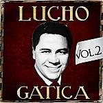 Lucho Gatica Lucho Gatica. Vol. 2