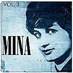 Mina Mina. Vol. 2