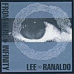 Lee Ranaldo From Here To Infinity
