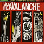 I Am The Avalanche I Am The Avalanche