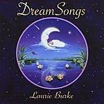 Laurie Burke Dreamsongs