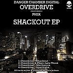 Overdrive Shackout Ep