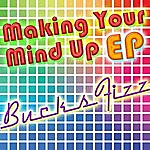 Bucks Fizz Making Your Mind Up Ep