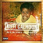 Kutt Calhoun Red-Headed Stepchild