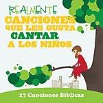 Kids Choir Realmente Canciones Que Les Gusta Cantar A Los Niños: 17 Canciones Biblicas