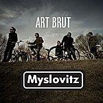 Myslovitz Art Brut