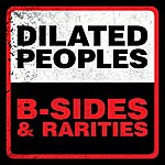 Dilated Peoples B-Sides & Rarities