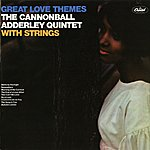 Cannonball Adderley Quintet Great Love Themes