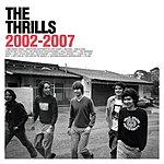 The Thrills 2002-2007
