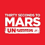 Thirty Seconds To Mars Thirty Seconds To Mars Unplugged
