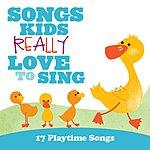 Kids Choir Songs Kids Really Love To Sing: 17 Playtime Songs