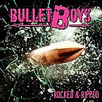 Bulletboys Rocked & Ripped