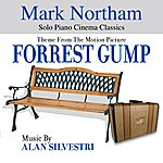 Alan Silvestri Forrest Gump - Theme From The Motion Picture (Feat. Mark Northam) - Single