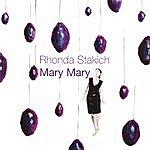 Rhonda Stakich Mary Mary