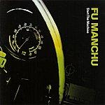 Fu Manchu Start The Machine [Deluxe Edition]