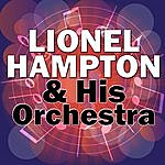 Lionel Hampton & His Orchestra Lionel Hampton & His Orchestra