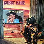 Bobby Bare High And Dry