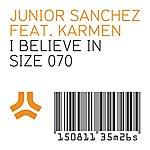 Junior Sanchez I Believe In (Feat. Karmen)