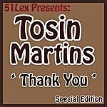 Tosin Martins 51 Lex Presents Thank You