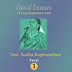 Anonymous Classical Encounter Smt.Sudha Raghunathan Vol-1