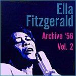 Ella Fitzgerald Archive '56 Vol. 2