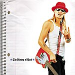 Kid Rock The History Of Rock