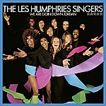 The Les Humphries Singers We Are Goin' Down Jordan (Remastered Version)
