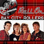 Bay City Rollers Roll On - [The Dave Cash Collection]
