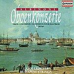 Budapest Strings Albinoni, T.G.: Oboe Concertos - Opp. 7, 9