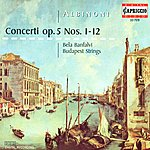 Budapest Strings Albinoni, T.: Concerti A 5 - Opp. 5, Nos. 1-12