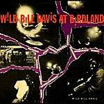 'Wild Bill' Davis Wild Bill Davis At Birdland