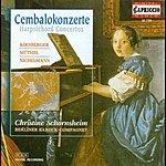 Christine Schornsheim Harpsichord Recital: Schornsheim, Christine - Kirnberger, J.P. / Muthel, J.G. / Nichelmann, C. (Harpsichord Concertos)
