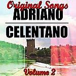 Adriano Celentano Original Songs Volume 2
