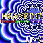 Heaven 17 Fascist Groove Thang - Live
