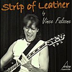 Vince Falzone Strip Of Leather