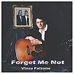 Vince Falzone Forget Me Not