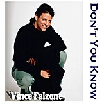 Vince Falzone Don't You Know