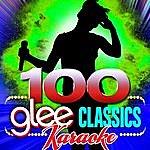 Glee Club 100 Glee Classics - Karaoke