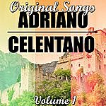 Adriano Celentano Original Songs Volume 1